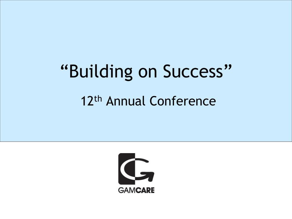 """Building on Success"""