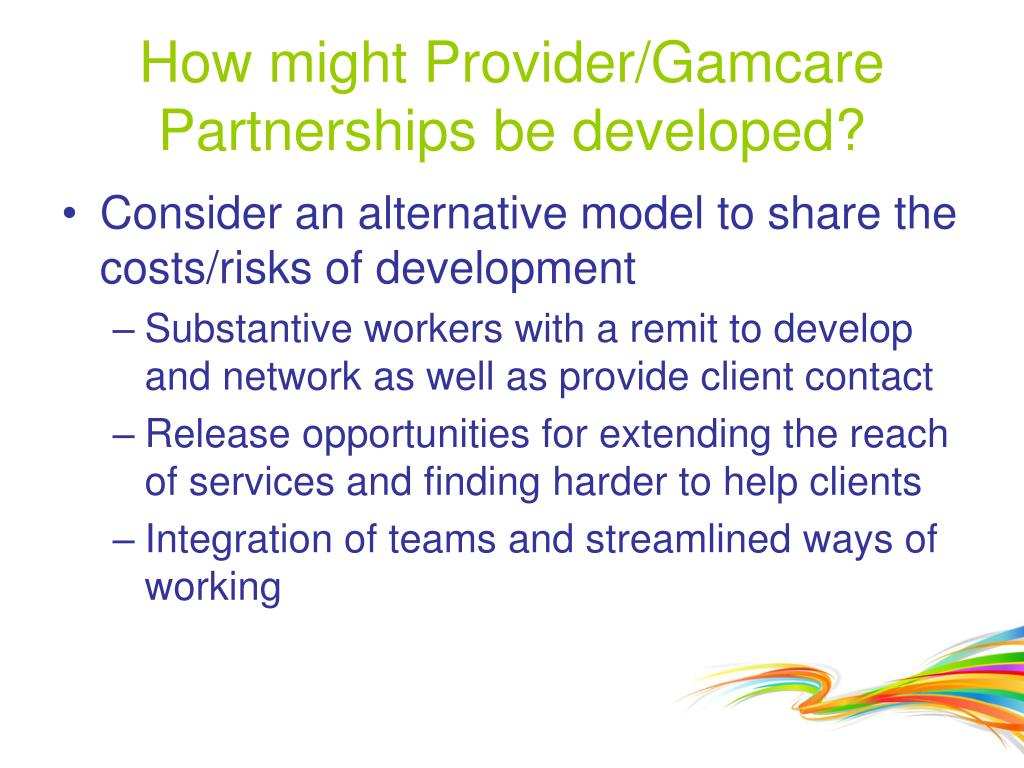 How might Provider/Gamcare Partnerships be developed?