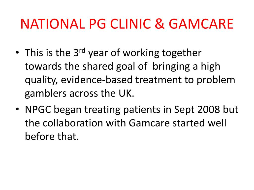 NATIONAL PG CLINIC & GAMCARE