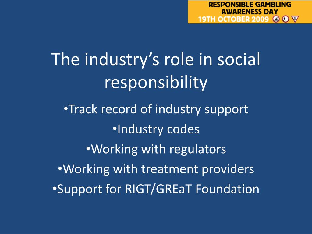 The industry's role in social responsibility
