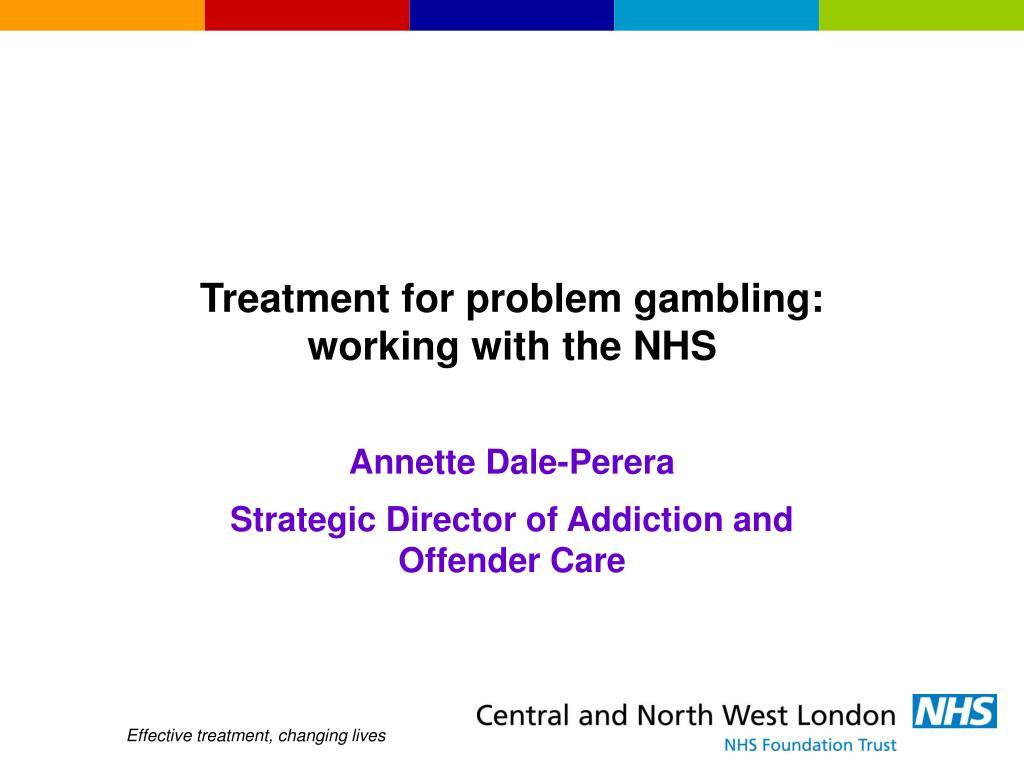 Treatment for problem gambling: