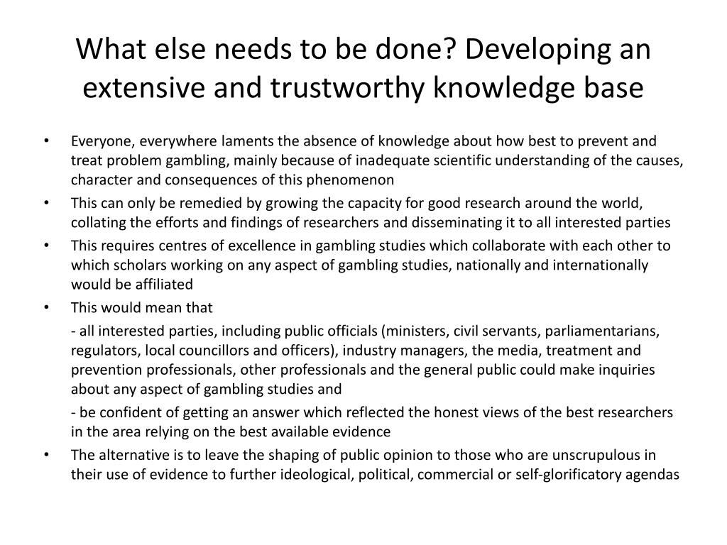 What else needs to be done? Developing an extensive and trustworthy knowledge base