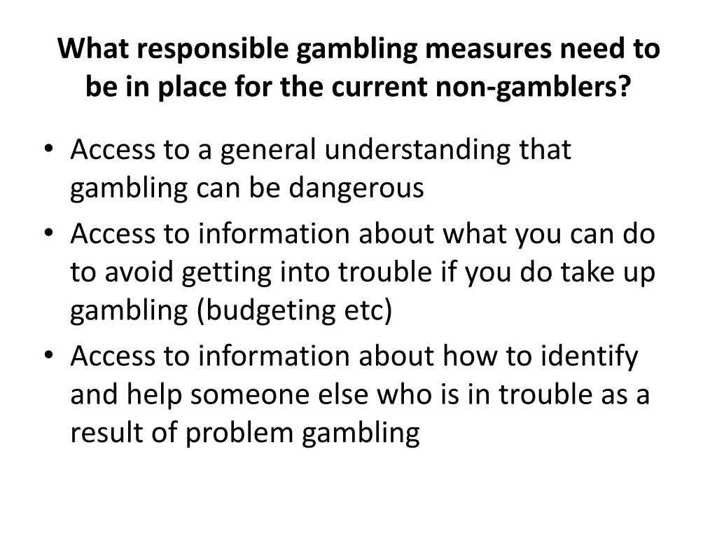 What responsible gambling measures need to be in place for the current non-gamblers?