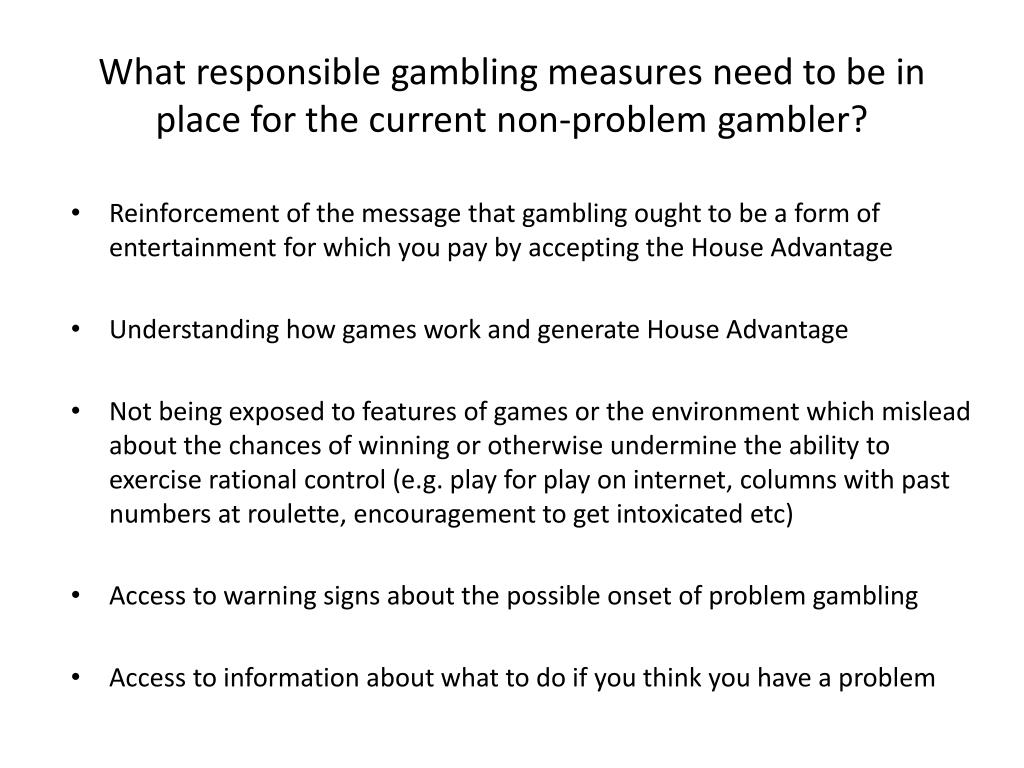 What responsible gambling measures need to be in place for the current non-problem gambler?