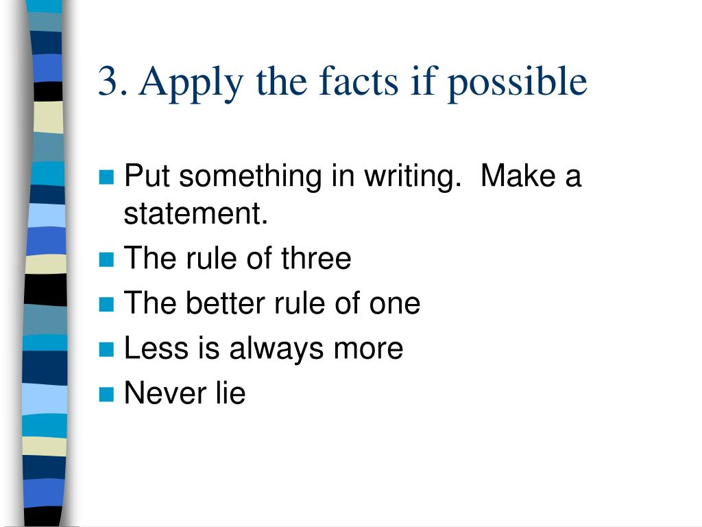 3. Apply the facts if possible
