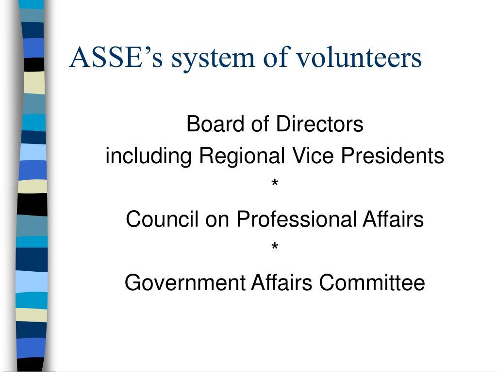 ASSE's system of volunteers
