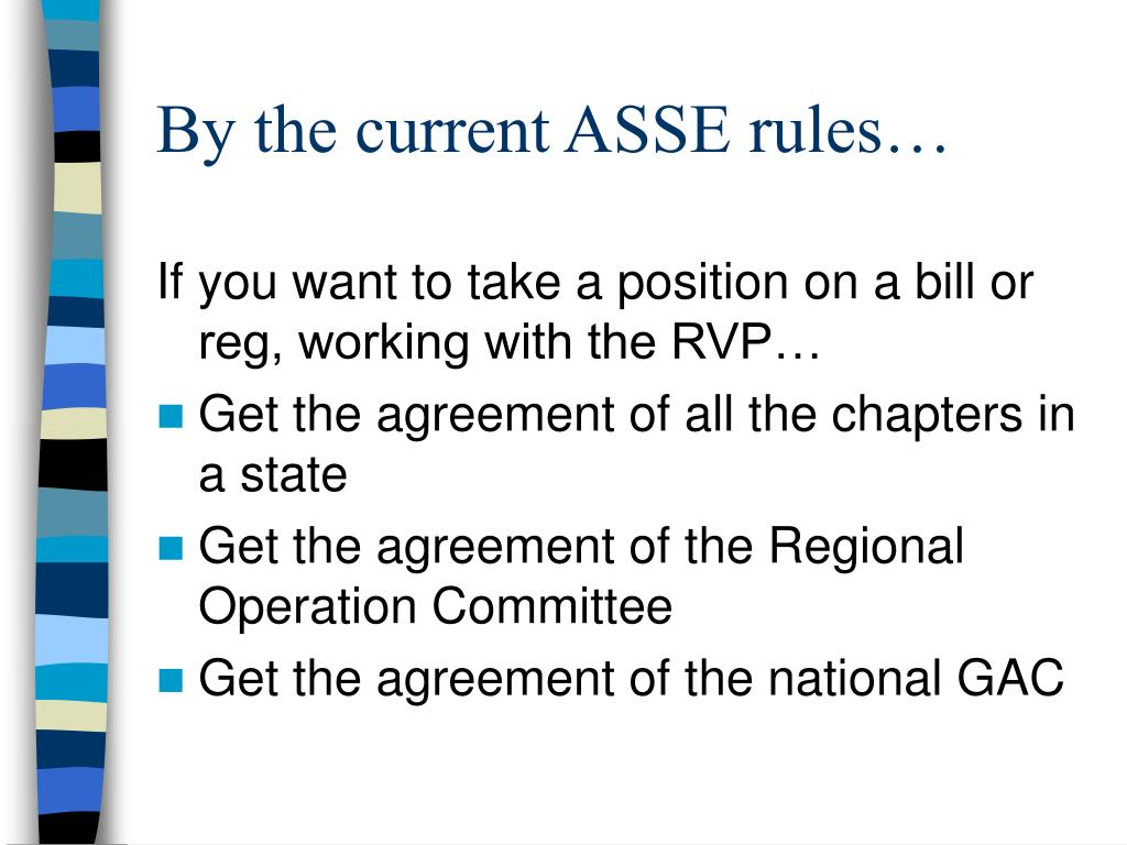 By the current ASSE rules…
