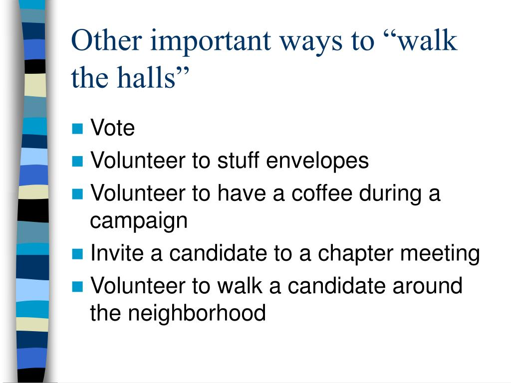 """Other important ways to """"walk the halls"""""""