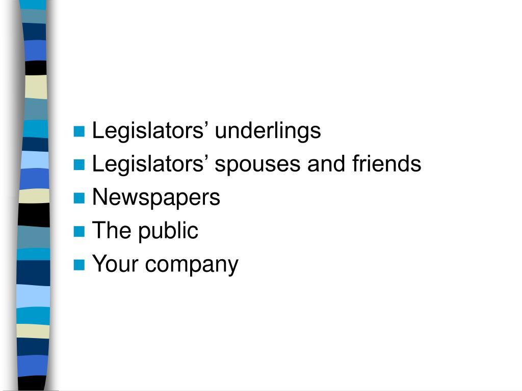Legislators' underlings