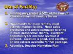 use of facility