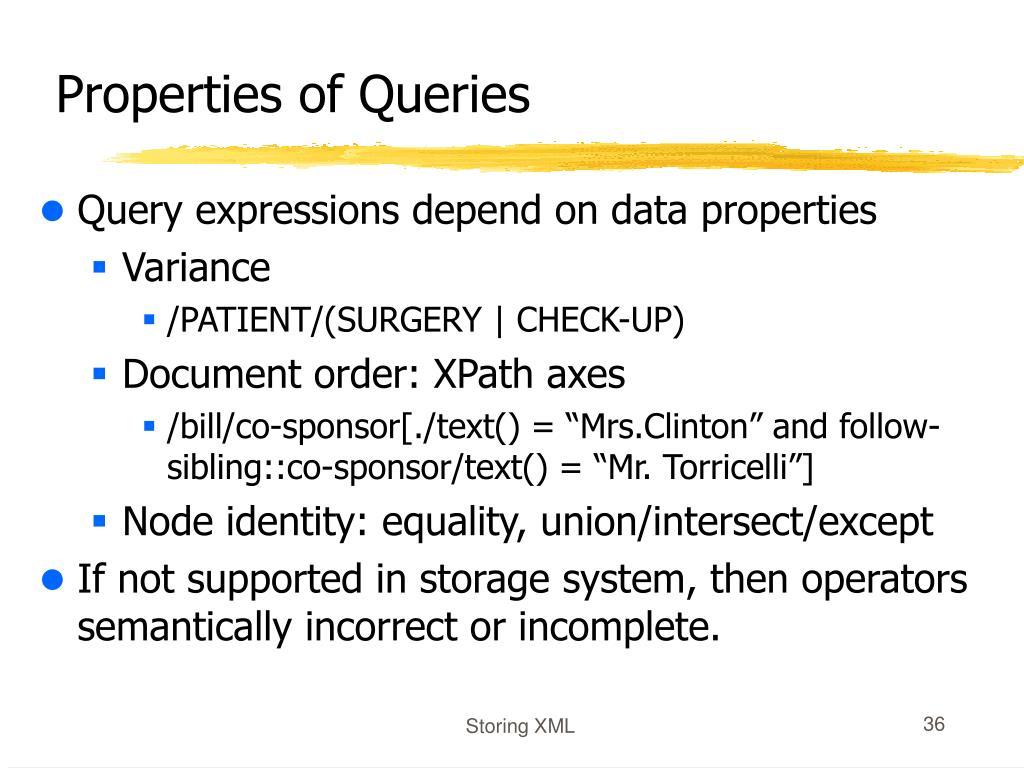 Properties of Queries