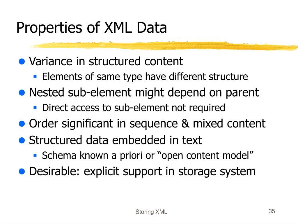 Properties of XML Data