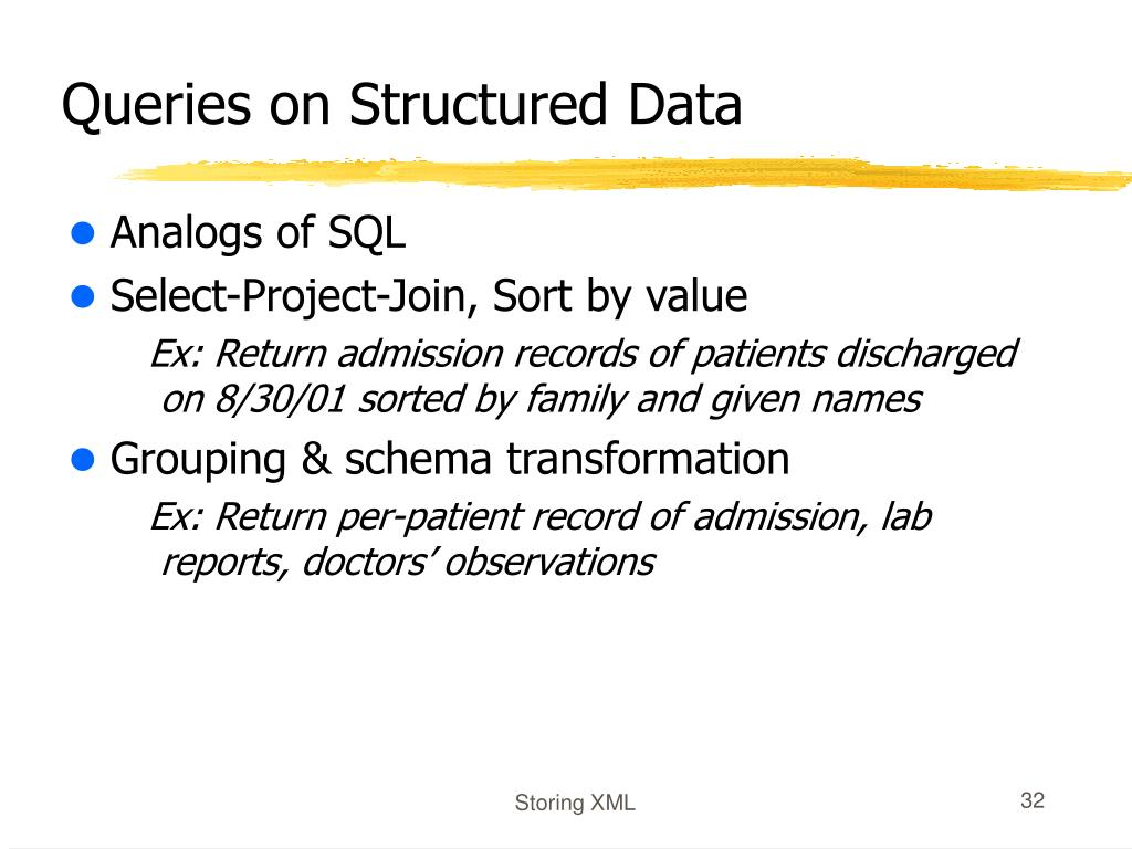 Queries on Structured Data