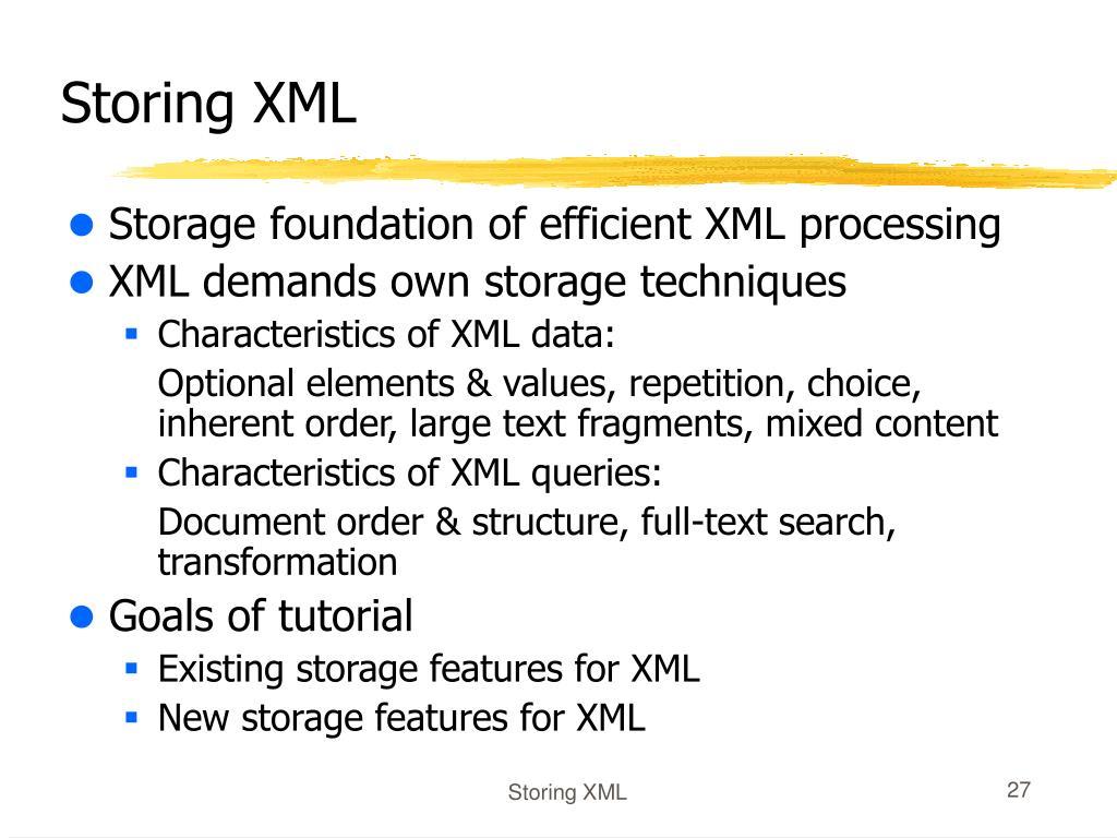 Storing XML
