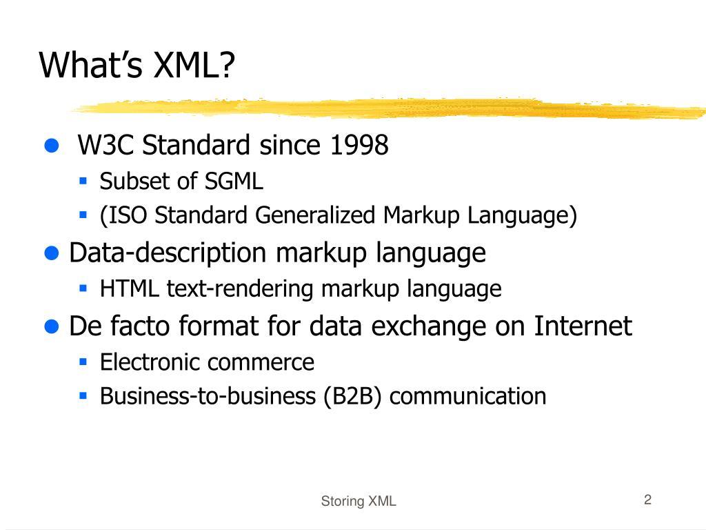 What's XML?