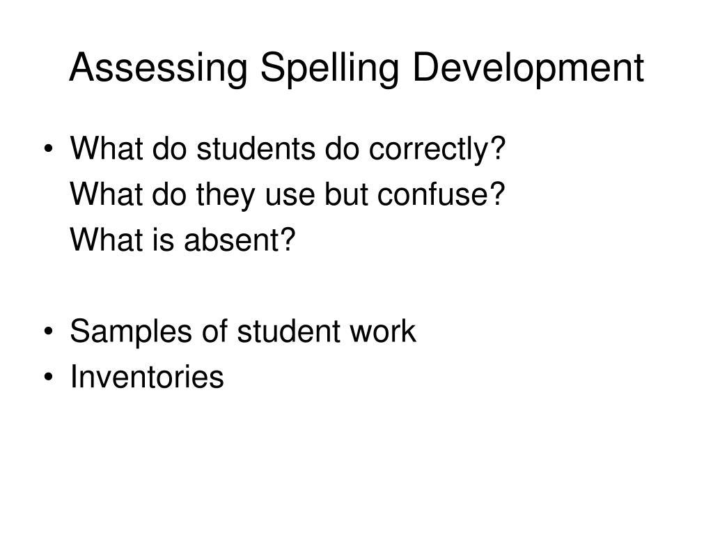 Assessing Spelling Development