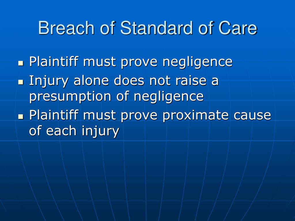 Breach of Standard of Care