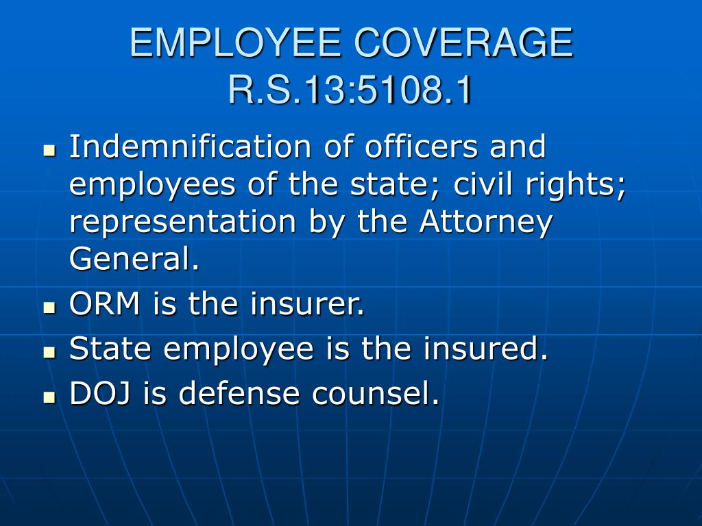 EMPLOYEE COVERAGE R.S.13:5108.1