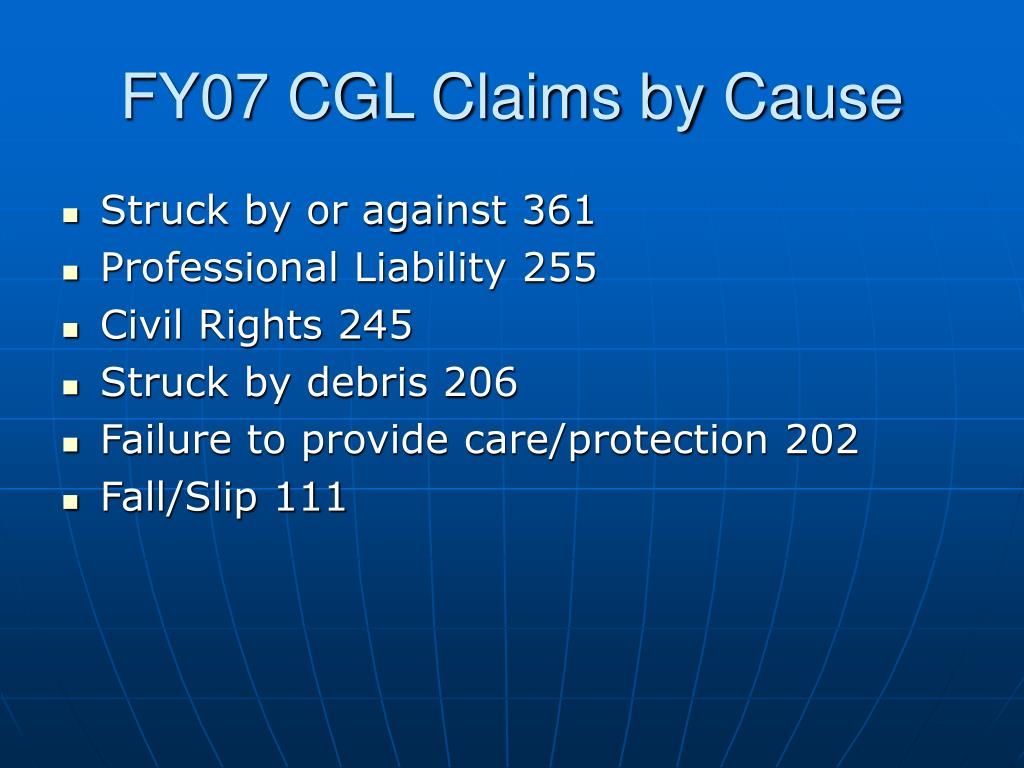FY07 CGL Claims by Cause