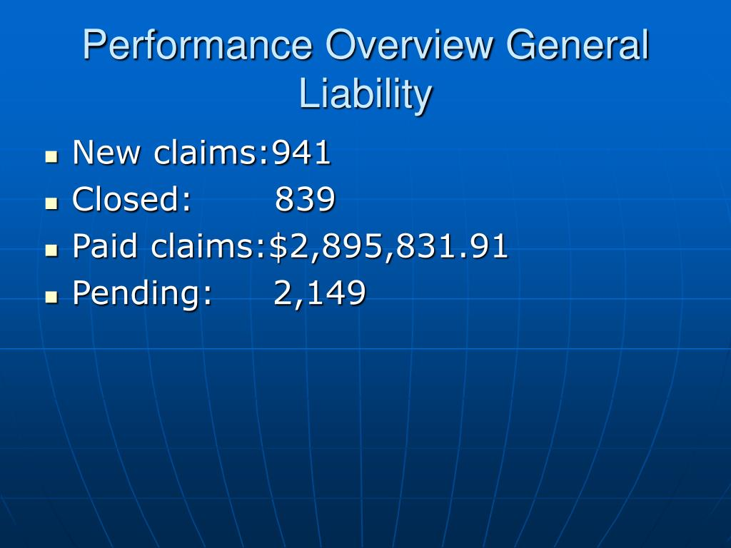 Performance Overview General Liability