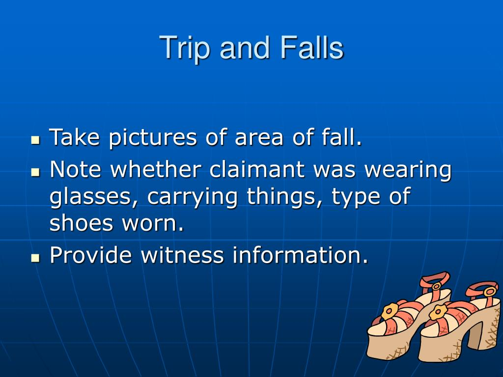 Trip and Falls