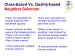 class based vs quality based neighbor selection