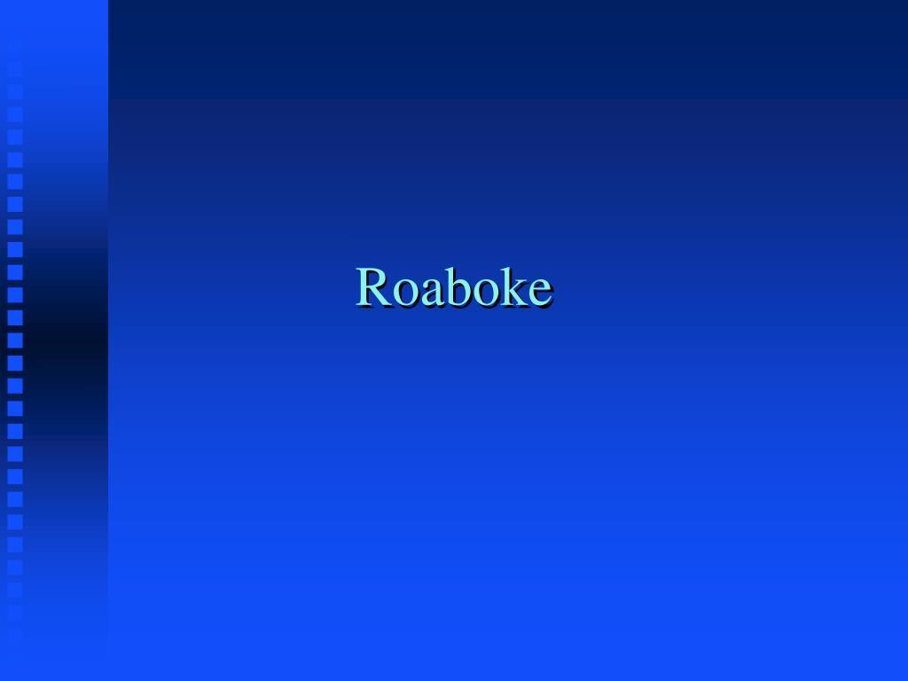 Roaboke