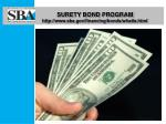 surety bond program http www sba gov financing bonds whatis html