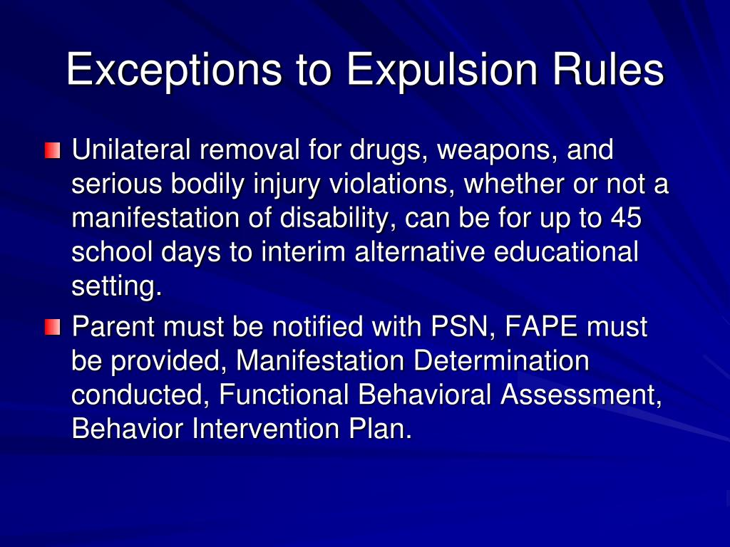 Exceptions to Expulsion Rules