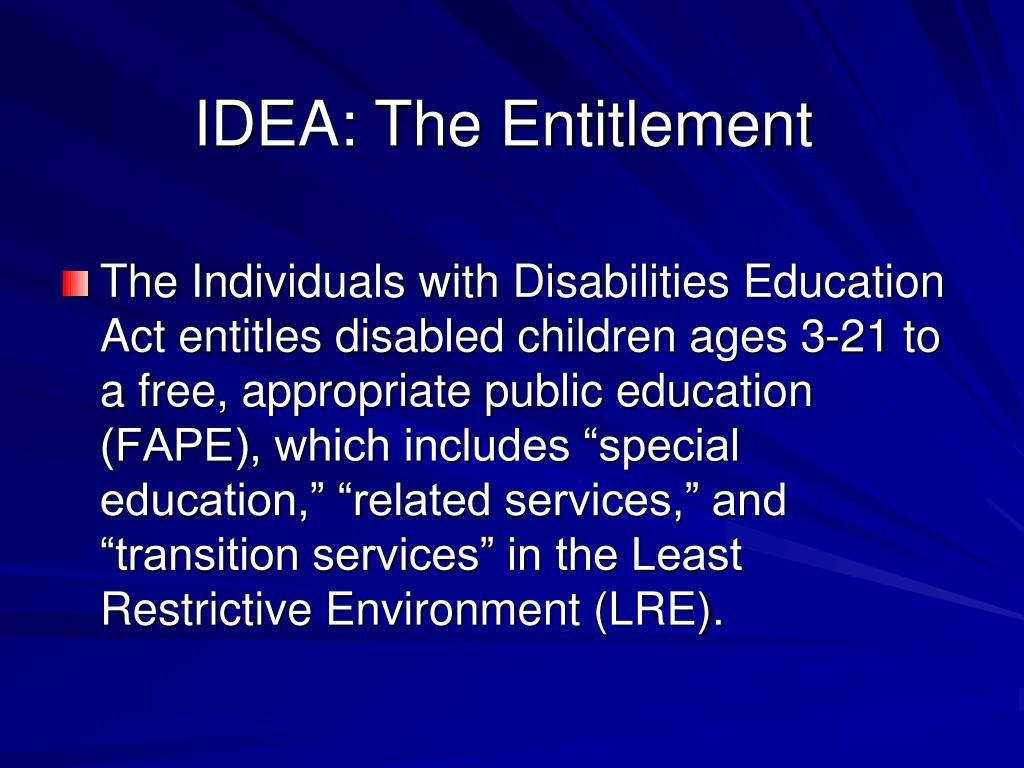 IDEA: The Entitlement