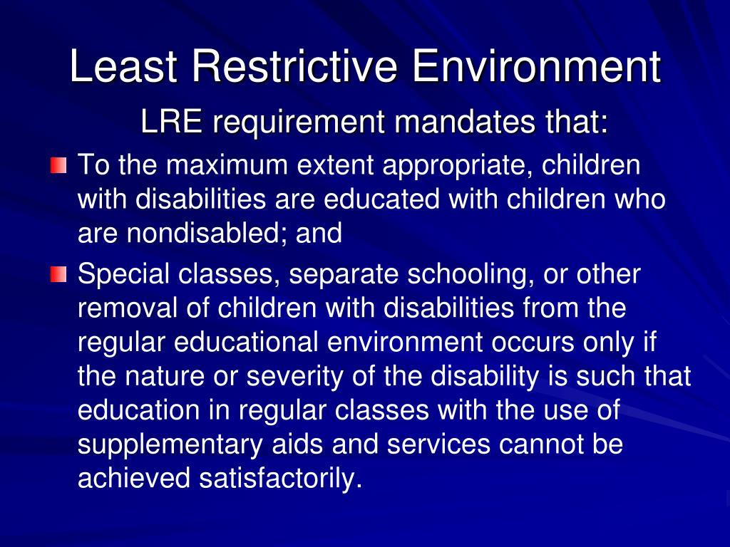 Least Restrictive Environment