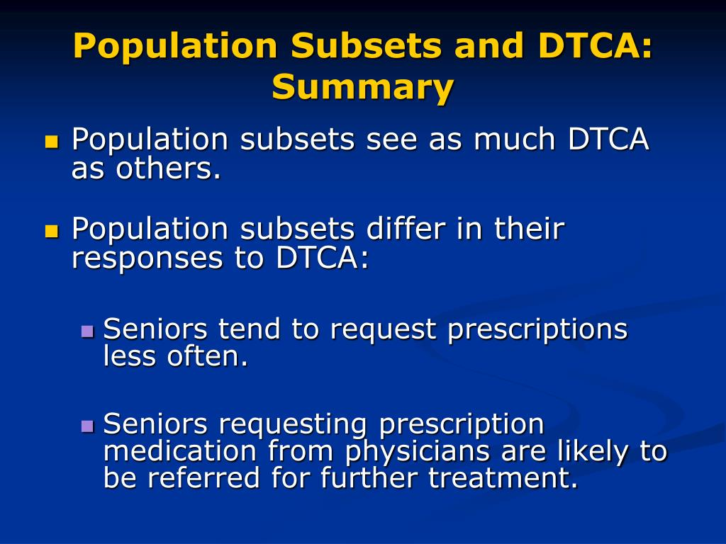 Population Subsets and DTCA: Summary