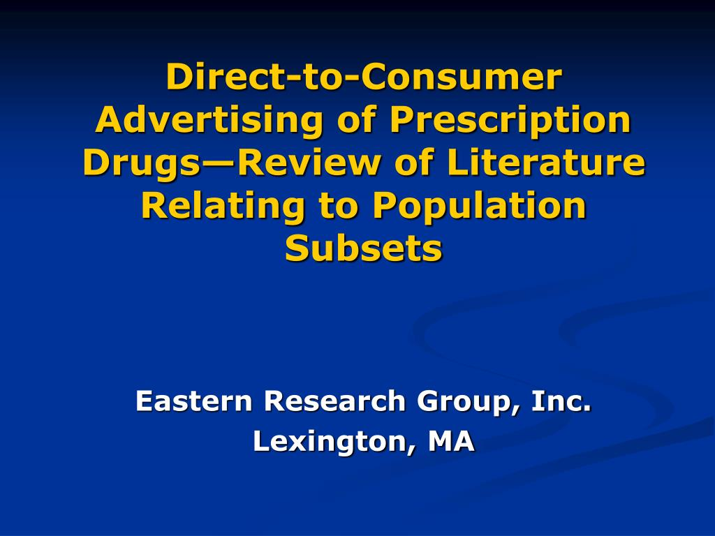 Direct-to-Consumer Advertising of Prescription Drugs—Review of Literature Relating to Population Subsets