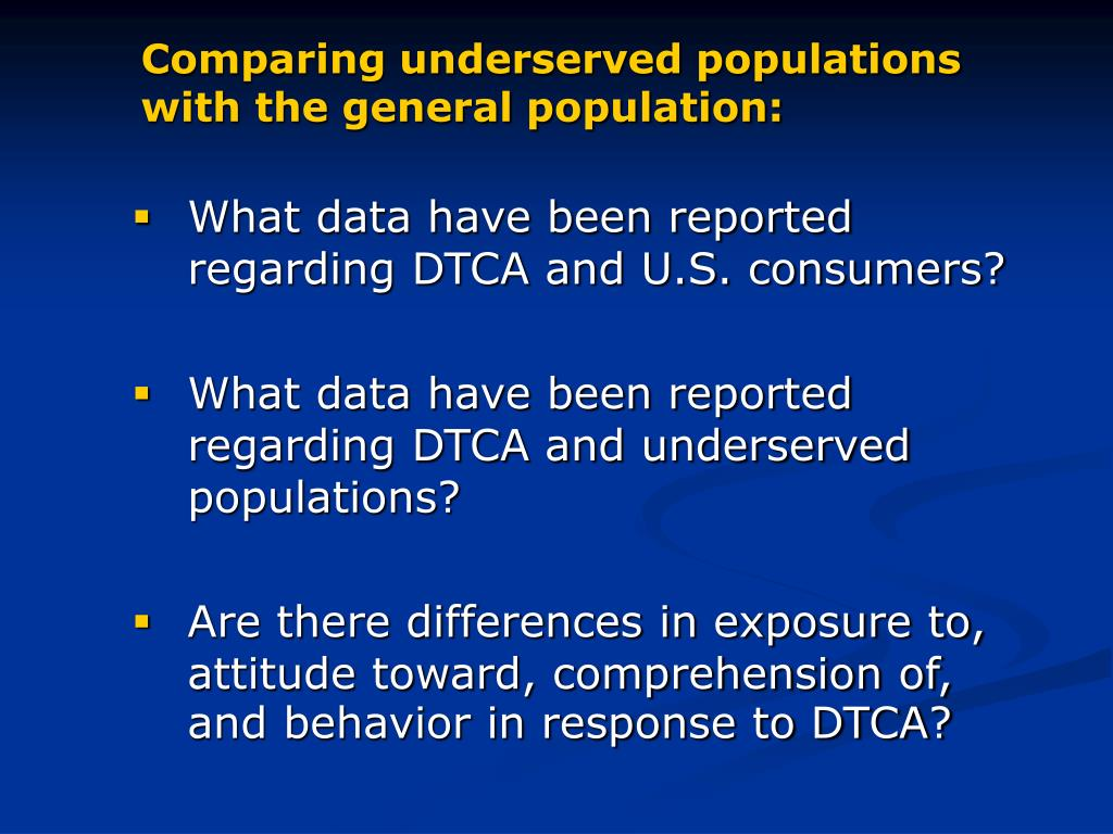 Comparing underserved populations with the general population: