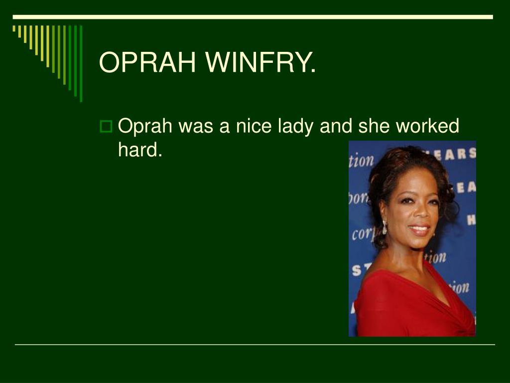OPRAH WINFRY.