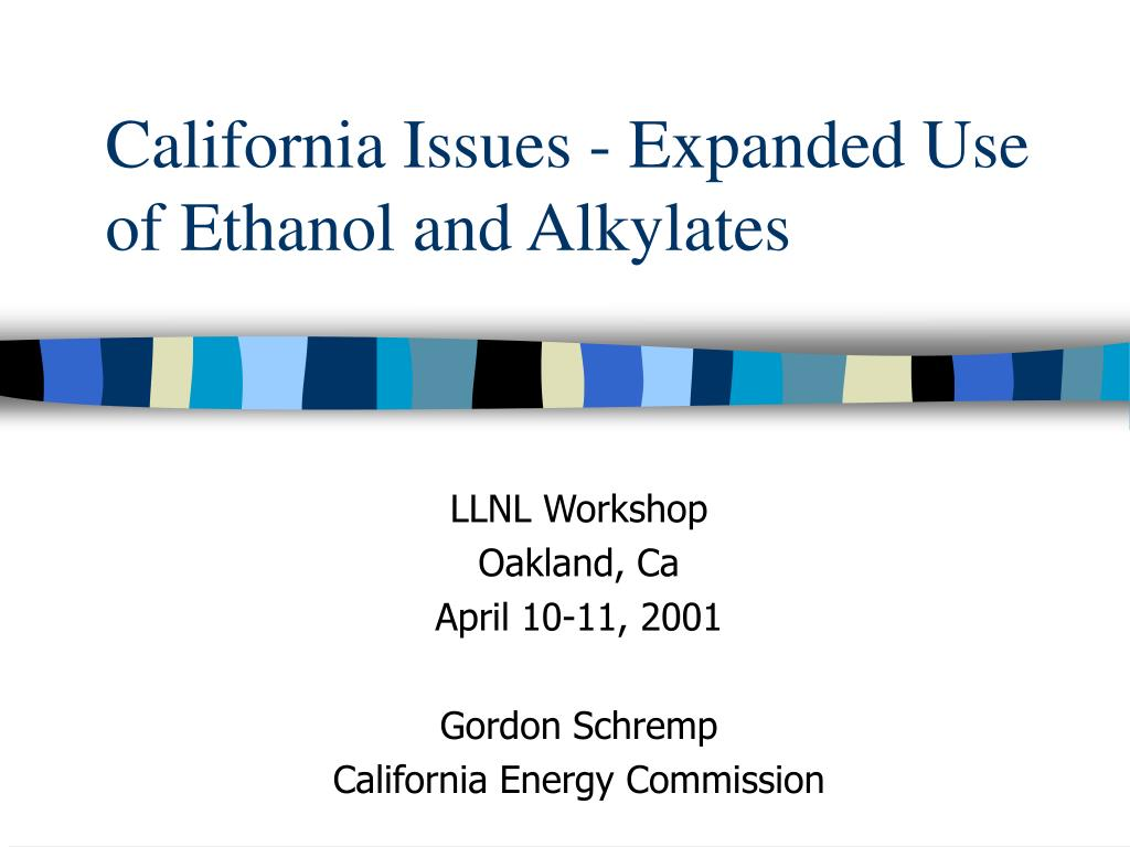 california issues expanded use of ethanol and alkylates