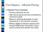 cost impacts alkylate pricing