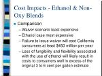 cost impacts ethanol non oxy blends
