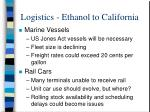 logistics ethanol to california