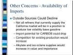 other concerns availability of imports