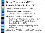 other concerns mtbe removal outside the us