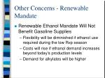 other concerns renewable mandate
