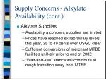 supply concerns alkylate availability cont11