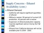 supply concerns ethanol availability cont