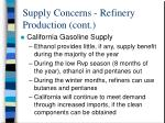 supply concerns refinery production cont