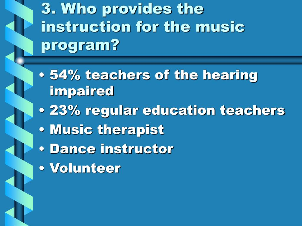 3. Who provides the instruction for the music program?