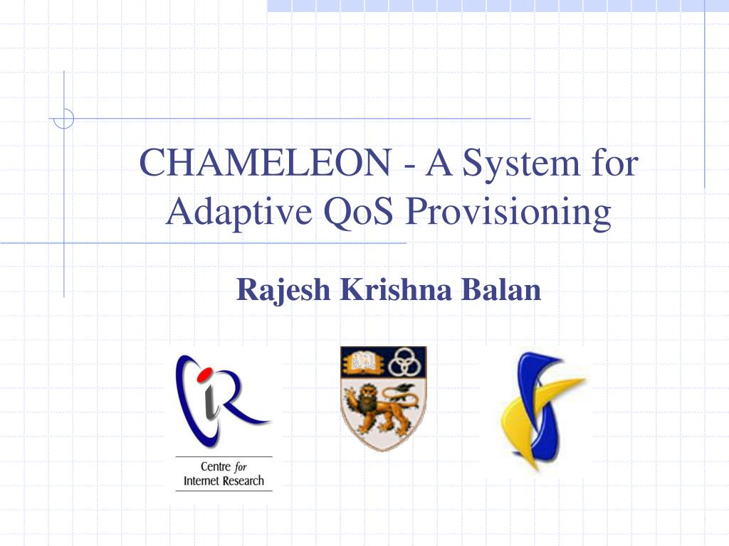 chameleon a system for adaptive qos provisioning l.