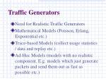 traffic generators