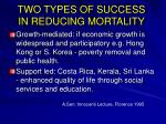 two types of success in reducing mortality
