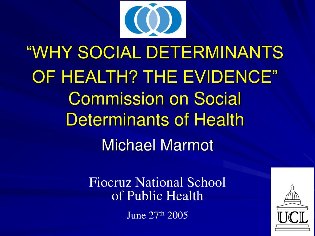why social determinants of health the evidence commission on social determinants of health l.